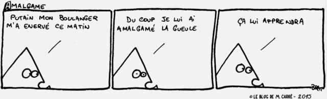 Amalgame